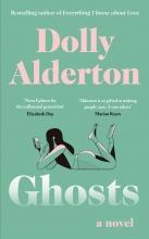 Dolly Alderton , Ghosts