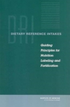 Institute of Medicine,   Food and Nutrition Board,   Committee on Use of Dietary Reference Intakes in Nutrition Labeling Dietary Reference Intakes