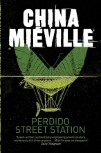 Mieville, China Perdido Street Station