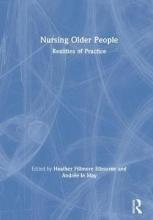 Heather (St. Margaret`s School, Victoria, British Columbia, Canada) Elbourne,   Andree (University of Southampton, UK) le May Nursing Older People