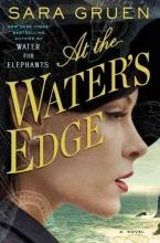 Gruen, Sara At the Water`s Edge