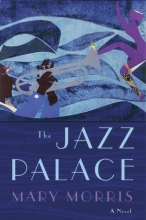 Morris, Mary The Jazz Palace
