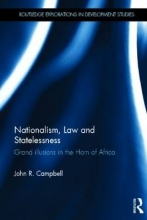 John R. (School of Oriental and African Studies, UK) Campbell Nationalism, Law and Statelessness