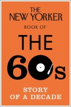 Finder, Henry The New Yorker Book of the 60s