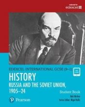 Bircher, Rob Edexcel International GCSE (9-1) History The Soviet Union in Revolution, 1905-24 Student Book