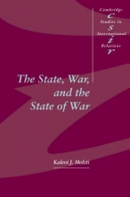 Kalevi J. (University of British Columbia, Vancouver) Holsti The State, War, and the State of War