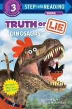 Erica S. Perl,   Michael Slack Truth or Lie: Dinosaurs!