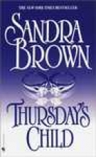 Brown, Sandra Thursday`s Child