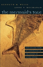 Kenneth M. Weiss,   Anne V. Buchanan The Mermaid`s Tale
