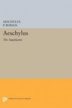 Aeschylus, Aeschylus Aeschylus - The Suppliants