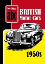 Ian Allan Publishing ABC British Motor Cars 1950s