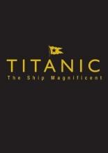 Bruce Beveridge,   Daniel Klistorner,   Scott Andrews,   Steve Hall Titanic the Ship Magnificent - Slipcase