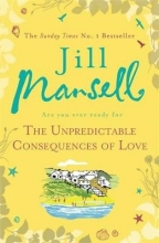 Jill Mansell, The Unpredictable Consequences of Love