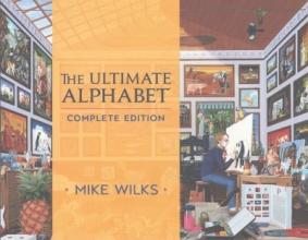 Wilks, Mike The Ultimate Alphabet