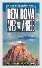 BEN BOVA , APES & ANGELS