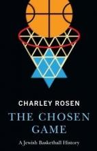 Rosen, Charley The Chosen Game