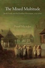 Pawel Maciejko The Mixed Multitude