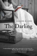 Lopez, Lorraine M. The Darling