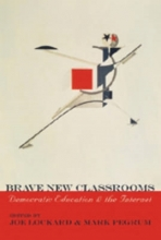 Joe Lockard,   Mark Pegrum Brave New Classrooms