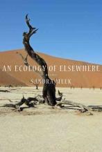Meek, Sandra An Ecology of Elsewhere