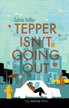 Tepper isn`t Going Out