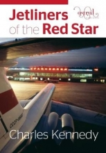 Charles Kennedy Jetliners of the Red Star