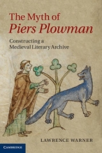 Warner, Lawrence The Myth of Piers Plowman