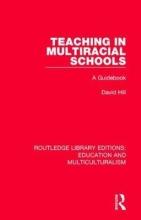 David Hill Teaching in Multiracial Schools