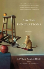 Galchen, Rivka American Innovations