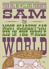 Willems, Mo Sam, the Most Scaredy-cat Kid in the Whole World