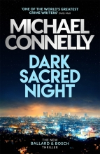 Connelly, Michael Dark Sacred Night