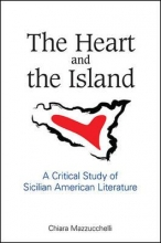 Mazzucchelli, Chiara The Heart and the Island