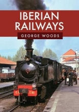 George Woods Iberian Railways