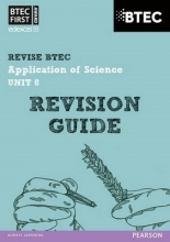Jennifer Stafford-Brown BTEC First in Applied Science: Application of Science - Unit 8 Revision Guide