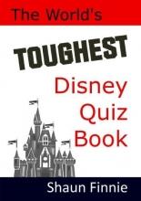 Finnie, Shaun World`s Toughest Disney Quiz Book