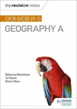 Ross, Simon My Revision Notes: OCR GCSE (9-1) Geography A