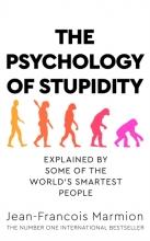 Jean-Francois Marmion, The Psychology of Stupidity