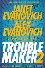 Evanovich, Janet,   Evanovich, Alex Troublemaker 2