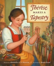 Hinrichs, Alexandra S. D. Therese Makes a Tapestry