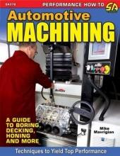 Mike Mavrigian Automotive Machining