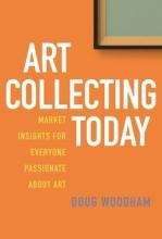 Woodham, Doug Art Collecting Today