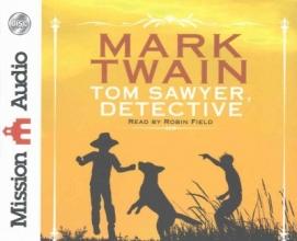 Twain, Mark Tom Sawyer, Detective