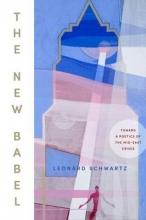 Schwartz, Leonard The New Babel