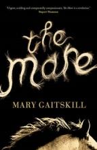 Gaitskill, Mary Mare