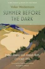 Weidermann, Volker Summer Before the Dark