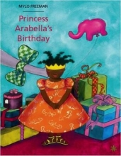Freeman, Mylo Princess Arabella`s Birthday