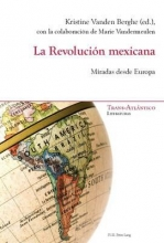 La Revoluci?n mexicana