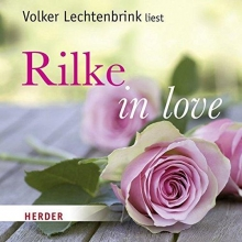 Rilke, Rainer Maria Rilke in love