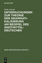 Heiko Girnth Studies on Grammaticalization Theory with Reference to West Central German.
