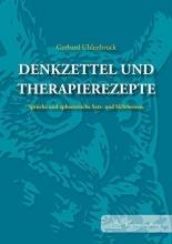 Uhlenbruck, Gerhard Denkzettel und Therapie-Rezepte